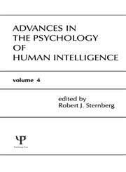 Advances in the Psychology of Human Intelligence, Vol. 4,0805800700,9780805800708