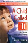 "A Child Called """"It"""": One Child's Courage To Survive (Turtleback School & Library Binding Edition),0613171373,9780613171373"