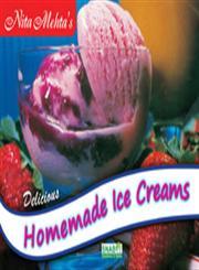 Nita Mehta's Delicious Parlour Ice Creams Including Low Calorie Ice Creams,8186004084,9788186004081