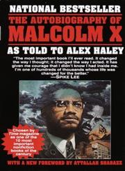The Autobiography of Malcolm X As Told to Alex Haley,0345350685,9780345350688