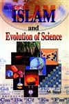 Islam and Evolution of Science,8174350012,9788174350015