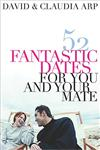 52 Fantastic Dates for You and Your Mate,0785297286,9780785297284