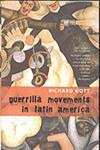 Guerrilla Movements in Latin America,190542258X,9781905422586