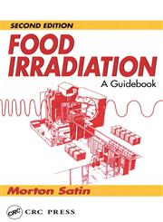 Food Irradiation A Guidebook, Second Edition 2nd Edition,1566763444,9781566763448