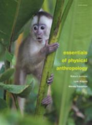 Essentials of Physical Anthropology 9th Edition,111183718X,9781111837181