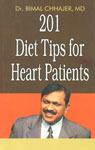 201 Diet Tips for Heart Patients 1st Edition,8128807153,9788128807152