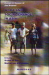Work and Social Change in Asia Essays in Honour of Jan Breman 1st Edition,8173044856,9788173044854