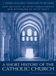 Short History of the Catholic Church,0860123081,9780860123088