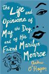 The Life and Opinions of Maf the Dog, and of His Friend Marilyn Monroe,054752028X,9780547520285