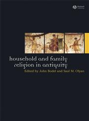 Household and Family Religion in Antiquity,1405175796,9781405175791