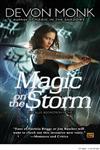 Magic on the Storm An Allie Beckstrom Novel,0451463277,9780451463272