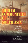 Muslim Communities of South Asia Culture, Society and Power 3rd Enlarged Edition,8173040907,9788173040900