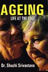 Ageing Life at the Edge,9331318006,9789331318008