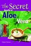 The Secret Benefits of Alloevera,8120756061,9788120756069