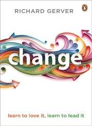 Change Learn to Love It, Learn to Lead It,067092234X,9780670922345