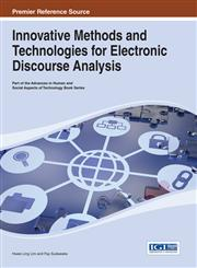 Innovative Methods and Technologies for Electronic Discourse Analysis,1466644265,9781466644267