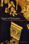 Signs of Devotion The Cult of St. Aethelthryth in Medieval England, 695-1615,0271029846,9780271029849