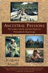 Ancestral Passions The Leakey Family and the Quest for Humankind's Beginnings,0684824701,9780684824703