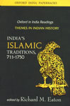 India's Islamic Traditions, 711-1750 7th Impression,019568334X,9780195683349