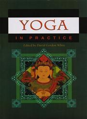 Yoga in Practice,8121512735,9788121512732