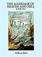 The Marriage of Heaven and Hell A Facsimile in Full Color,0486281221,9780486281223