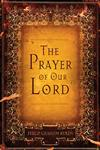The Prayer of Our Lord,1581349211,9781581349214