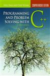 Programming and Problem Solving With C++ Comprehensive Edition 5th Edition,0763771562,9780763771560