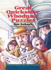 Great Quicksolve Whodunit Puzzles Mini-Mysteries for You to Solve,0806942517,9780806942513