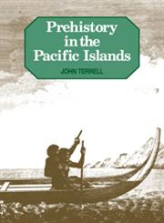 Prehistory in the Pacific Islands,0521369568,9780521369565
