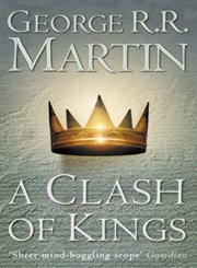 Clash of Kings Ice and Fire,0006479898,9780006479895