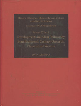 Development in Indian Philosophy from Eighteenth Century Onwards Classical and Western,8187586087,9788187586081