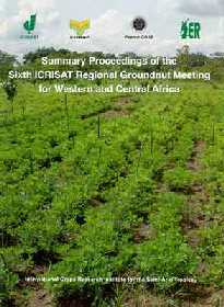 Summary Proceedings of the SIxth ICRISAT Regional Groundnut Meeting for Western and Central Africa,9290664215,9789290664215