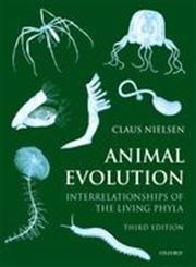 Animal Evolution Interrelationships of the Living Phyla 3rd New Edition,0199606021,9780199606023