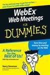 WebEx Web Meetings for Dummies,076457941X,9780764579417