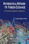Mathematical Methods for Foreign Exchange A Financial Engineer's Approach 1st Edition,9810246153,9789810246150