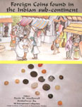 Foreign Coins Found in the Indian Subcontinent 4th International Colloquium, 8th-10th January, 1995 1st Edition,8186786171,9788186786178