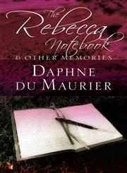 The Rebecca Notebook And Other Memories,1844080900,9781844080908