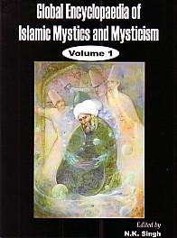 Global Encyclopaedia of Islamic Mystics and Mysticism 2 Vols. 1st Edition