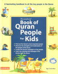 The Goodword Book of Quran People for Kids A Fascinating Handbook to all the Key People in the Quran 1st Published,8178984709,9788178984704