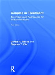 Couples in Treatment Techniques and Approaches for Effective Practice 3rd Edition,0415873037,9780415873031