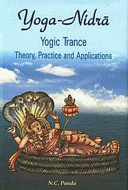 Yoga-Nidra : Yogic Trance Theory, Practice and Applications 3rd Edition,8124602425,9788124602423