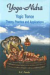 Yoga-Nidra : Yogic Trance Theory, Practice and Applications 3rd Edition,8124602425,9788124602423