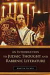 An Introduction to Judaic Thought and Rabbinic Literature,0275994651,9780275994655