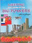 Meeting Challenge of the Big Powers Latest Political, Economical and Strategical Positions of the Underdeveloped Countries or Third World in Comparison with US, Russia, Britain, France and China 1st Edition,8171513263,9788171513260