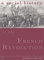 A Social History of the French Revolution,0415119529,9780415119528