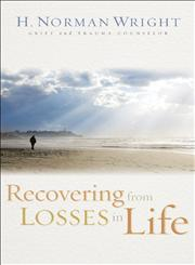 Recovering from Losses in Life,0800731557,9780800731557