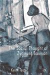 The Social Thought of Zygmunt Bauman,1403912718,9781403912718