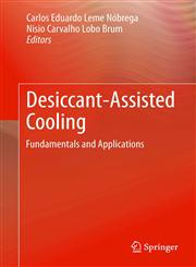 Desiccant-Assisted Cooling Fundamentals and Applications,1447155645,9781447155645