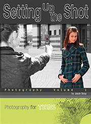 Setting Up the Shot, Vol. 1 Photography,0756545323,9780756545321