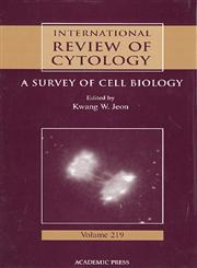 International Review of Cytology, Vol. 219 A Survey of Cell Biology 1st Edition,0123646235,9780123646231